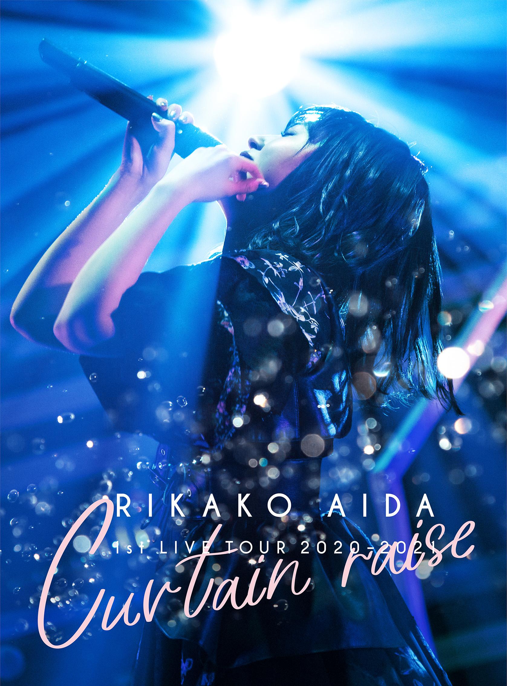 """RIKAKO AIDA 1st LIVE TOUR 2020-2021 「Curtain raise」"""